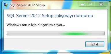 sql server 2012 setup çalışmayı durdurdu